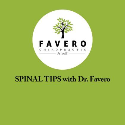 Spinal Tips with Dr. Favero